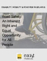 Road Safety An Inherent Right and Equal Opportunity for All People in Belarus